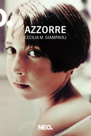 Azzorre - Cecilia Giampaoli
