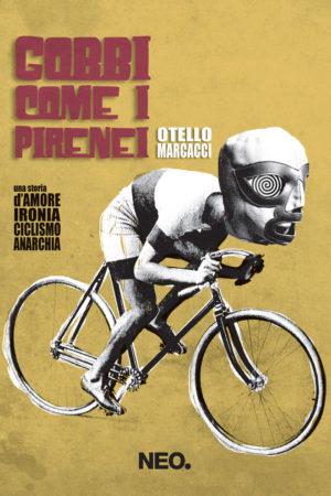 Gobbi come i Pirenei - Otello Marcacci