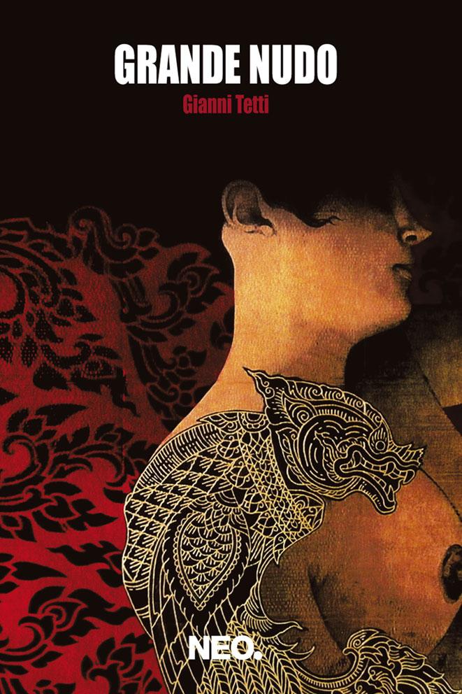 Grande nudo - Gianni Tetti - Premio Strega