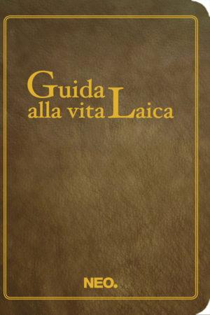 Guida alla vita laica - Roberto Anzellotti