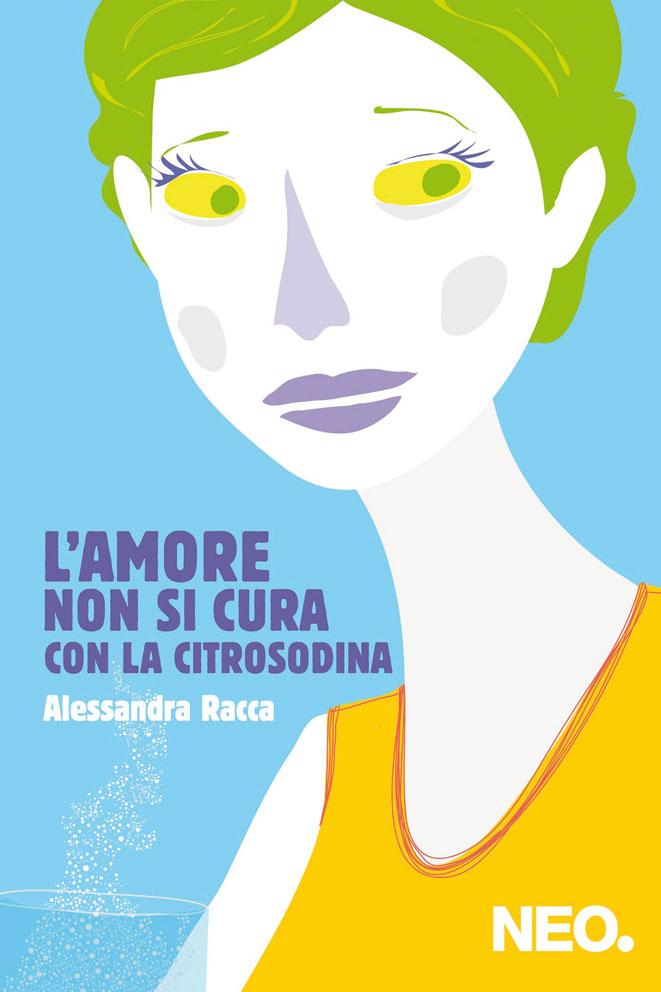 L'amore non si cura con la Citrosodina - Alessandra Racca - Signora dei calzini