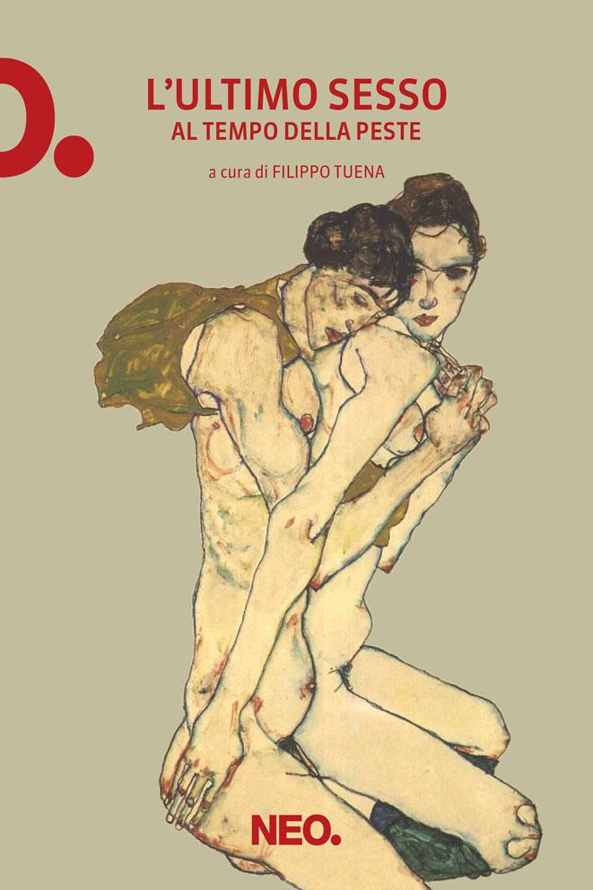 L_ultimo sesso al tempo della peste - AA. VV. - a cura di Filippo Tuena