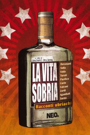 La vita sobria - AA. VV. - Graziano Dell'Anna - Antologia