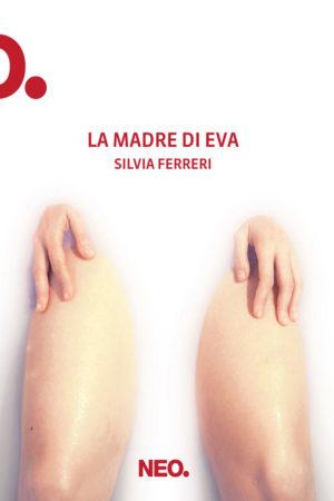 La - madre -di - Eva - Silvia - Ferri