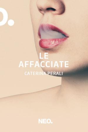 Le Affacciate - Caterina Perali
